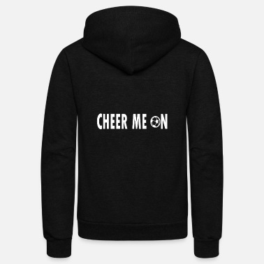 Team Cheer cheer me on - Unisex Fleece Zip Hoodie