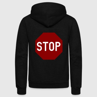 STOP sign - Unisex Fleece Zip Hoodie