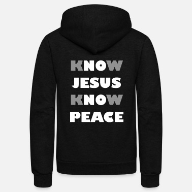 Freak Jesus - Know Jesus, Know Peace! No Jesus, No Pea - Unisex Fleece Zip Hoodie
