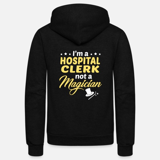 Hospital Clerk Apparel Hoodies & Sweatshirts - Hospital Clerk - Unisex Fleece Zip Hoodie black