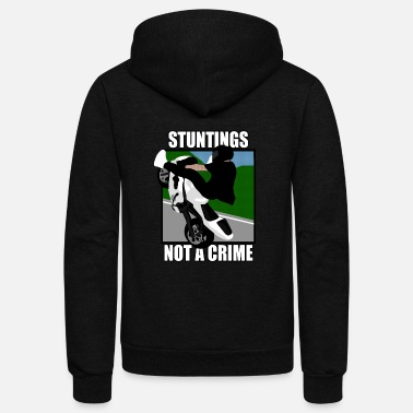 Stunt Stuntings not a Crime - Unisex Fleece Zip Hoodie