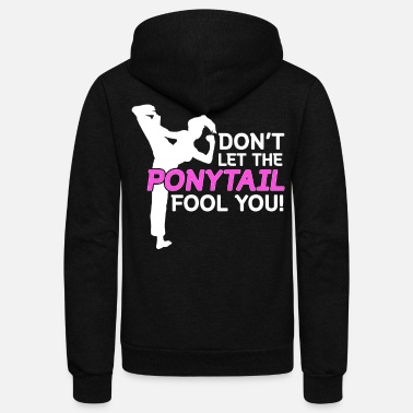 Black Funny Karate Design Dont Let The Pony Tail Fool You Pink Light - Unisex Fleece Zip Hoodie