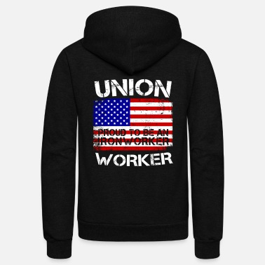 Labor Union Strong Ironworker Proud Labor American Flag - Unisex Fleece Zip Hoodie