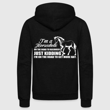 Horseman Just kidding - Unisex Fleece Zip Hoodie