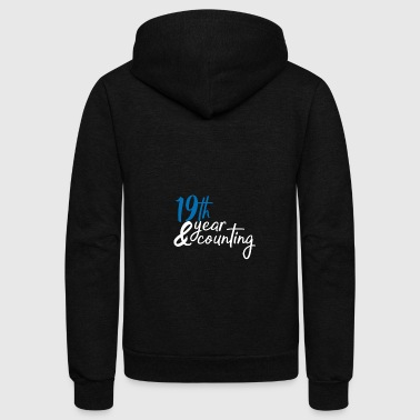19 year counting - Unisex Fleece Zip Hoodie