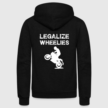 Legalize - Legalize Wheelies - Motorcycling and - Unisex Fleece Zip Hoodie