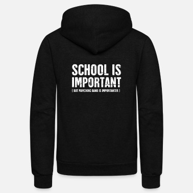 Funny Funny Marching Band Quote - Unisex Fleece Zip Hoodie