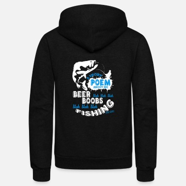 Short A Short Poem About Me Fishing T Shirt - Unisex Fleece Zip Hoodie