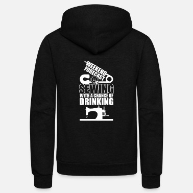Sewing Machine T Shirt, Drinking T Shirt - Unisex Fleece Zip Hoodie