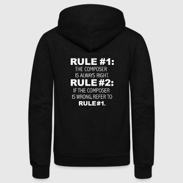 Rules Composer is always right Compose - Unisex Fleece Zip Hoodie