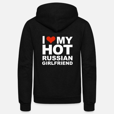 My I Love my hot Russian Girlfriend Valentine's Day Russia - Unisex Fleece Zip Hoodie