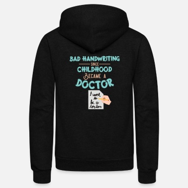 Bad Handwriting Doctor - Bad Handwriting - Unisex Fleece Zip Hoodie