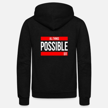 Religious ALL THINGS POSSIBLE QUOTE RELIGIOUS MOTIVATION - Unisex Fleece Zip Hoodie