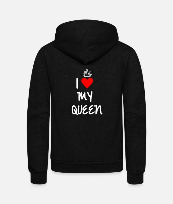 I Love Hoodies & Sweatshirts - I love my Queen - Unisex Fleece Zip Hoodie black
