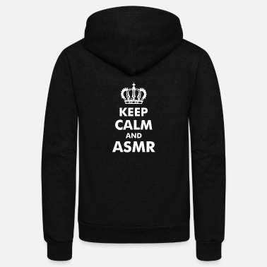 Keep Calm Crown Keep Calm And ASMR Crown - Unisex Fleece Zip Hoodie