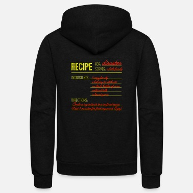 Disaster Recipe for Disaster - Unisex Fleece Zip Hoodie