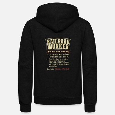 Bnsf Railroad Worker Funny Dictionary Term Men's Badass - Unisex Fleece Zip Hoodie