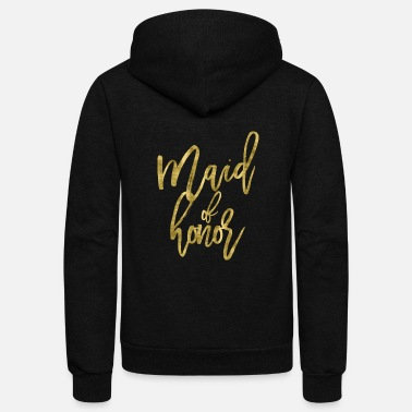 Bachelorette Party Maid Of Honor Gold - Unisex Fleece Zip Hoodie