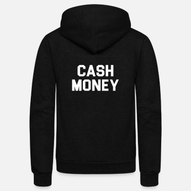 Cash Cash money - Unisex Fleece Zip Hoodie