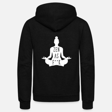 zen as fuck - Unisex Fleece Zip Hoodie
