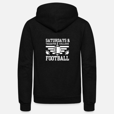 College Football Saturdays And Tailgates And College Football - Unisex Fleece Zip Hoodie