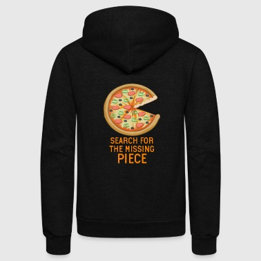 Search for the missing piece Pizza Couple Gift - Unisex Fleece Zip Hoodie