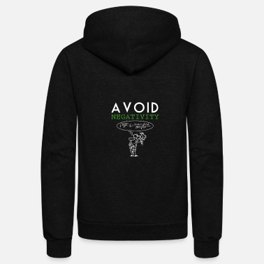 Negative Avoid negativity - Unisex Fleece Zip Hoodie