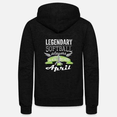 April Boy Legendary Softball are born in April for boys - Unisex Fleece Zip Hoodie