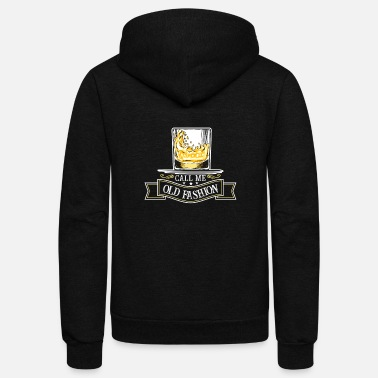 Old Fashioned Call me old fashioned - cool whisky drinking - Unisex Fleece Zip Hoodie