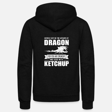 Dragons Lair Funny Meddle Not In The Affairs Of Dragons - Unisex Fleece Zip Hoodie