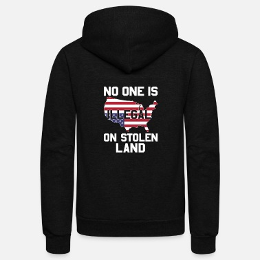 Indigenous No one is illegal on stolen land - Unisex Fleece Zip Hoodie