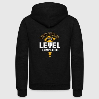 HIGH SCHOOL GRAD: High School Level Complete - Unisex Fleece Zip Hoodie