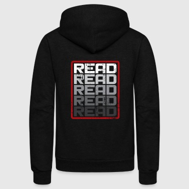 Read Read Read funny reading gift present - Unisex Fleece Zip Hoodie