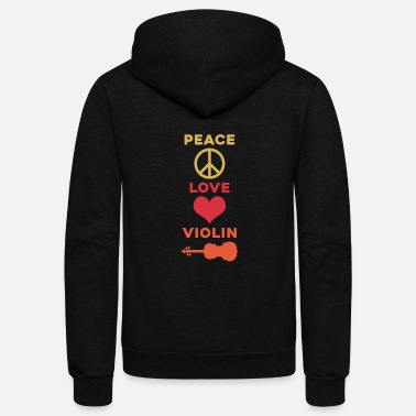 Violinist Peace Love Violin awesome gift violinist - Unisex Fleece Zip Hoodie