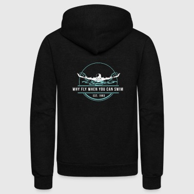 Swimming Quotes Swimming - Unisex Fleece Zip Hoodie