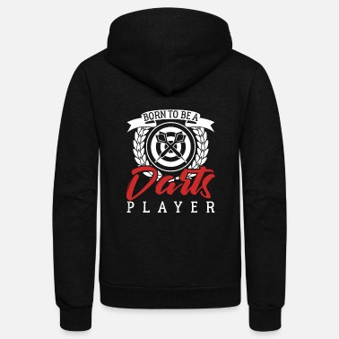 Darts Born To Be A Darts Player - Unisex Fleece Zip Hoodie
