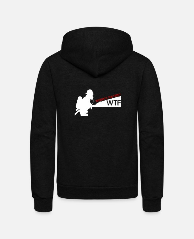 Wtf Wheres The Fire Hoodies & Sweatshirts - WTF Where's the Fire - Unisex Fleece Zip Hoodie black