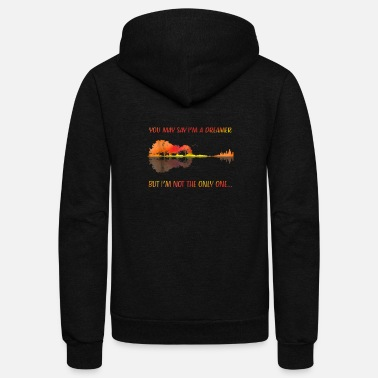 Wisdom You May Say I'm A Dreamer But I'm Not The Only One - Unisex Fleece Zip Hoodie