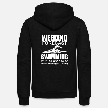 Clean W It Is Weekend Forecast Swimming w/ No Chance Of Cleaning - Unisex Fleece Zip Hoodie