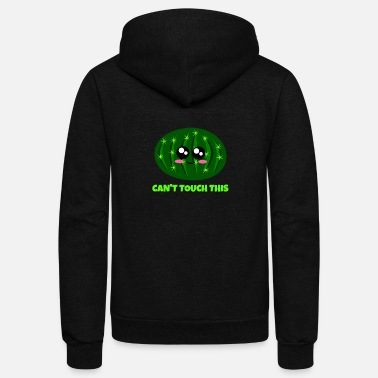 Cactus Can't Touch This Funny Cactus Pun - Unisex Fleece Zip Hoodie