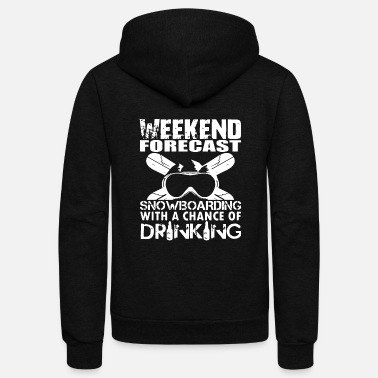 Weekend weekend forest snowboarding with a chance of - Unisex Fleece Zip Hoodie