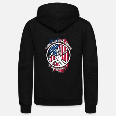 Metal Union Sheet Metal Worker Gift | Proud American - Unisex Fleece Zip Hoodie