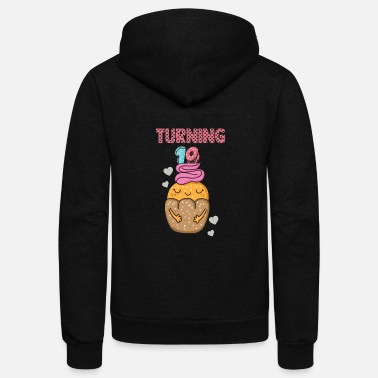 Turn Turning 10 Birthday tartlets - Unisex Fleece Zip Hoodie