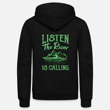 Camping Kayak The River is Calling Gifts For Kayakers - Unisex Fleece Zip Hoodie