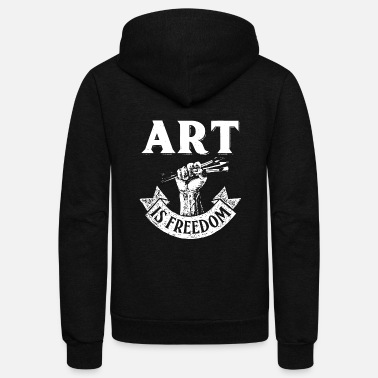 Art is Freedom Great for Artists Who Love to Draw - Unisex Fleece Zip Hoodie