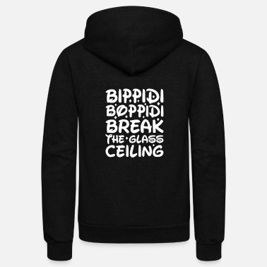 BIPPIDI BOPPIDI BREAK THE GLASS CEILING - Unisex Fleece Zip Hoodie