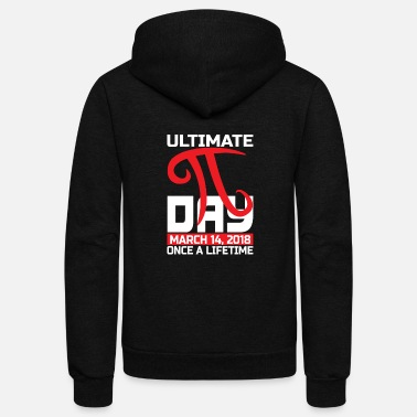 Pi Ultimate Pi Day 3.14 Funny Math Science - Unisex Fleece Zip Hoodie