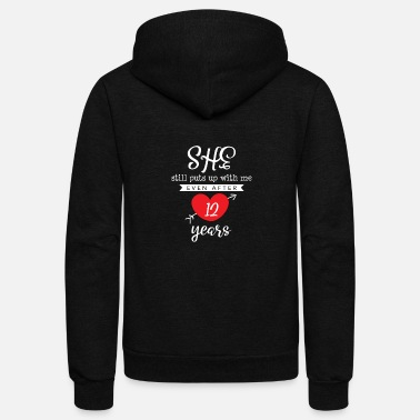 Bride She Still Puts Up With Me Even After 12 Year - Unisex Fleece Zip Hoodie