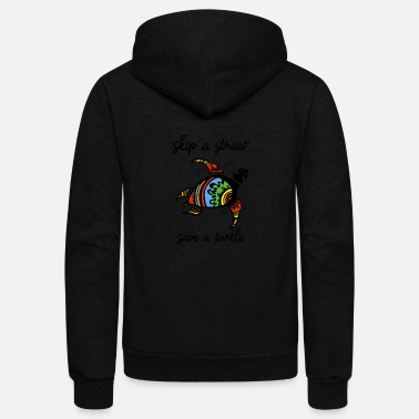 Sustainable Skip A Straw Save A Turtle Ban Plastic - Unisex Fleece Zip Hoodie
