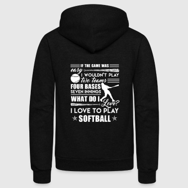 I Love To Play Softball Shirt - Unisex Fleece Zip Hoodie